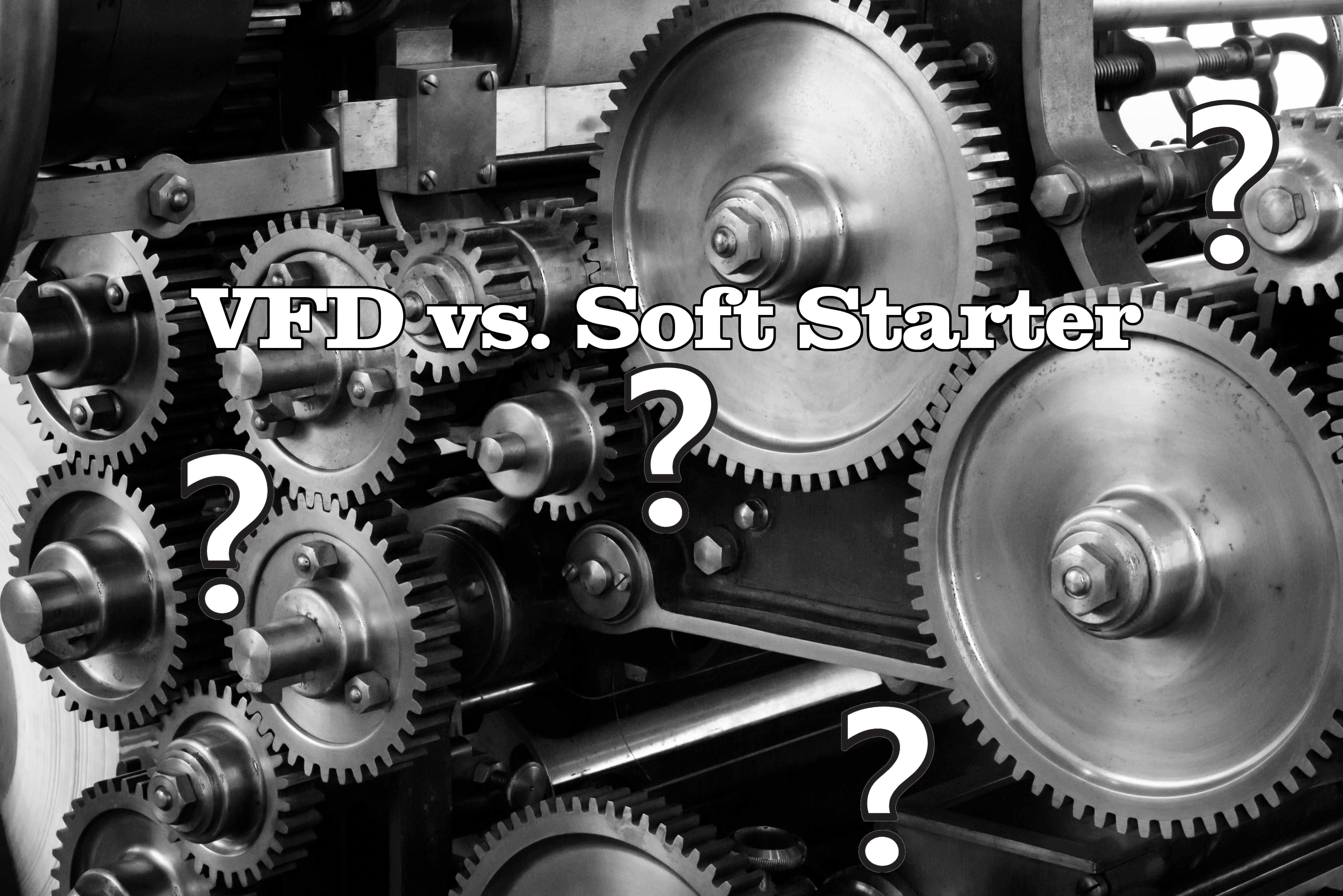 What's the Difference? – Variable Frequency Drive (VFD) vs. Soft Starter
